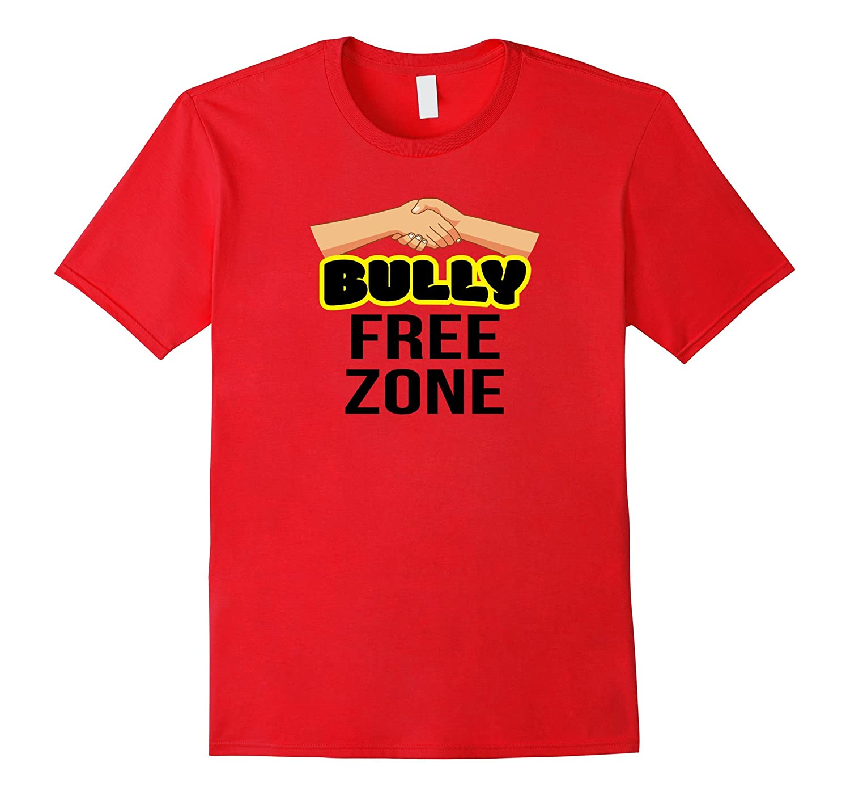 Bully Free Zone Shirt Bullying Awareness Kindness 3B-FL