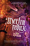 Merlin Redux: The Enchanter General Book Three