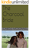 The Charcoal Bride (The Hanrisor Chronicles Book 1)