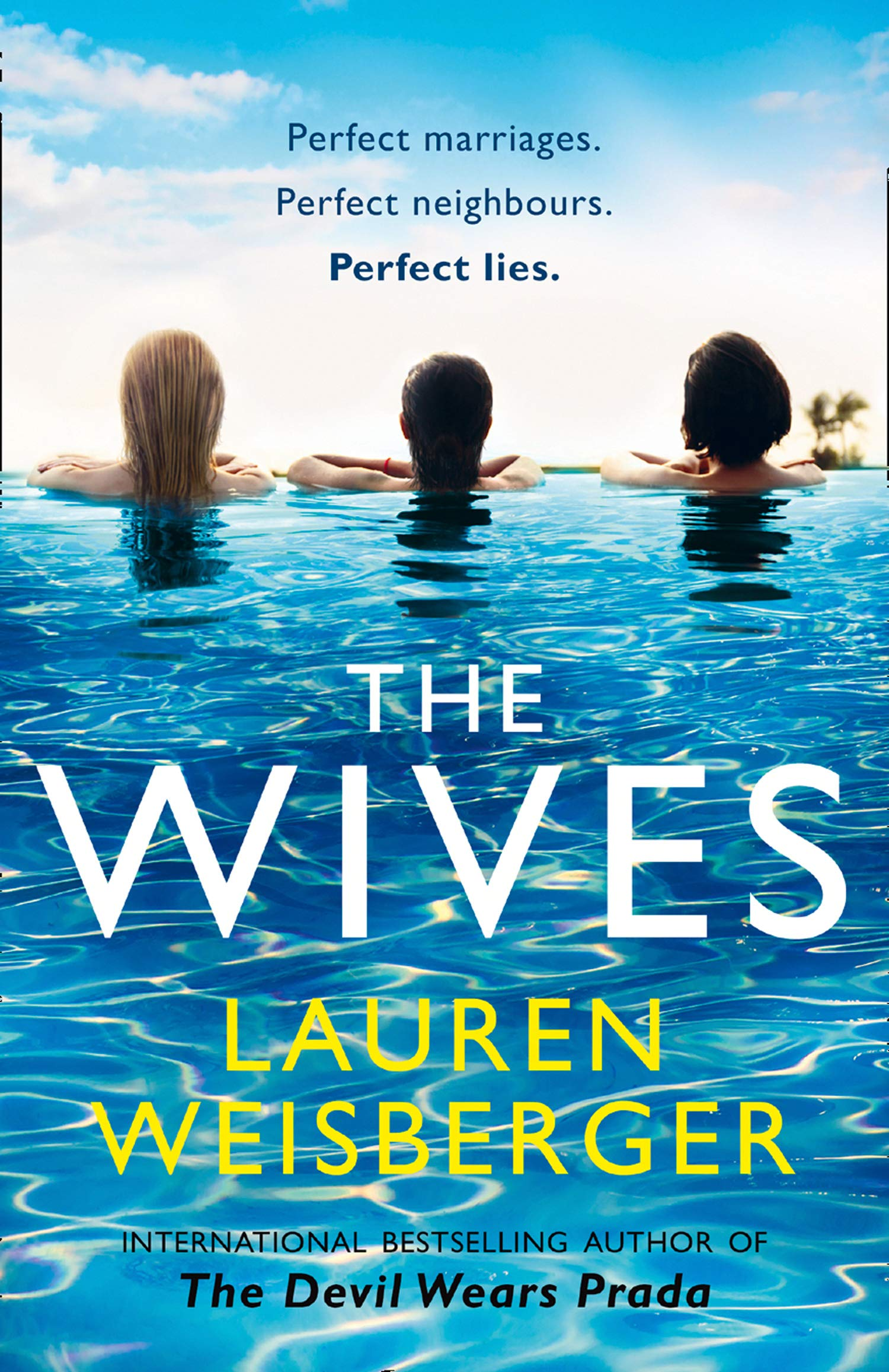 The Wives (Devil Wears Prada 3): Amazon.co.uk: Lauren Weisberger ...
