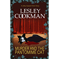 Murder and The Pantomime Cat: A Libby Sarjeant Short Story