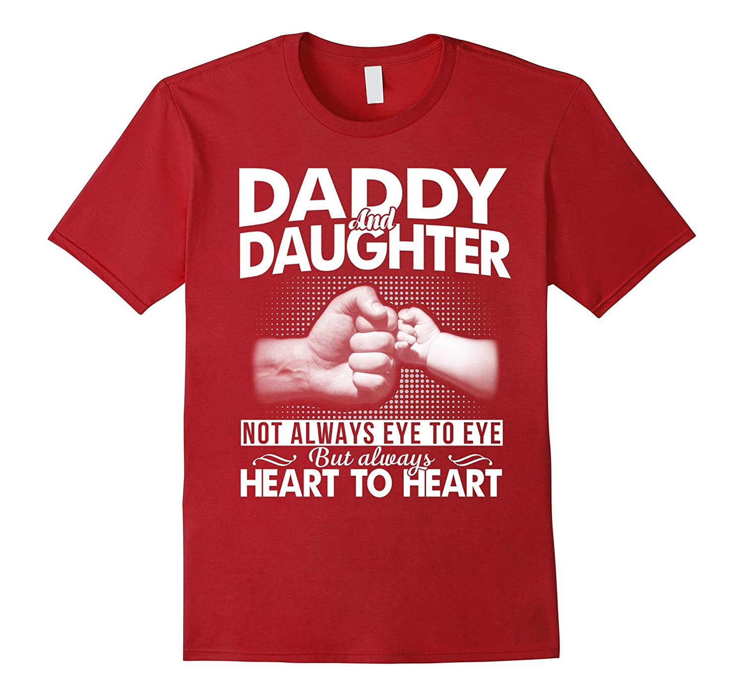 Daddy And Daughter Not Always Eye To Eye T Shirt-TH
