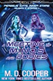 A Meeting of Minds and Bodies