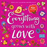 Everything Grows With Love 2019 Calendar