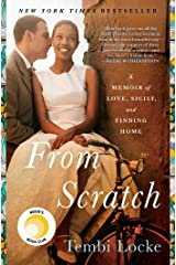 From Scratch: A Memoir of Love, Sicily, and Finding Home Kindle Edition