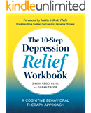 The 10-Step Depression Relief Workbook: A Cognitive Behavioral Therapy Approach (English Edition)