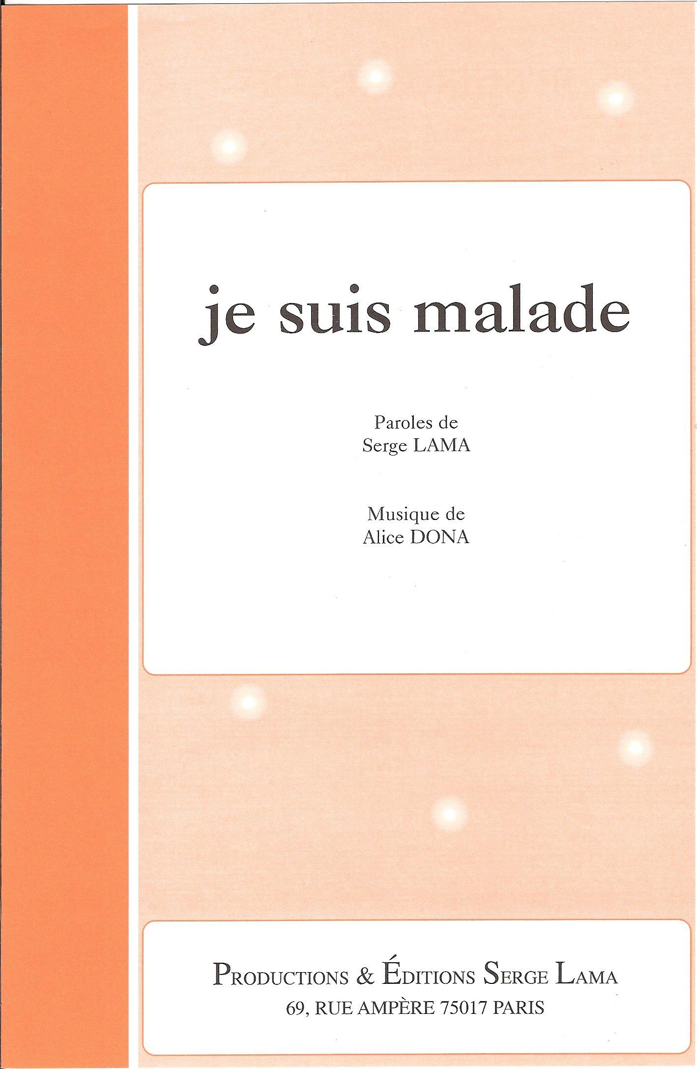 Amazon Fr Je Suis Malade Chant Piano Feuillet Interprete Par