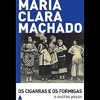 Os Cigarras e os Formigas e outras peças (Teatro Maria Clara Machado)