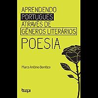 Aprendendo Português através de Gêneros Literários: Poesia