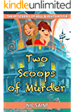 Two Scoops of Murder (The Mysteries of Bell & Whitehouse Book 2)