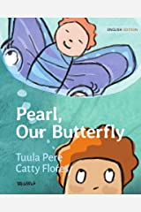 Pearl, Our Butterfly Kindle Edition