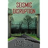 Seismic Disruption (Slowpocalypse Book 6)