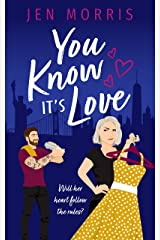 You Know it's Love (Love in the City Book 2) Kindle Edition