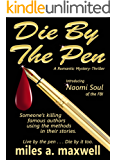 Die By The Pen: A Romantic Mystery-Thriller (English Edition)