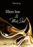 Mister Iron und Miss Steel