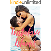 Instalove Island: An Older Man Younger Woman Romance (A Man Who Knows What He Wants Book 82)