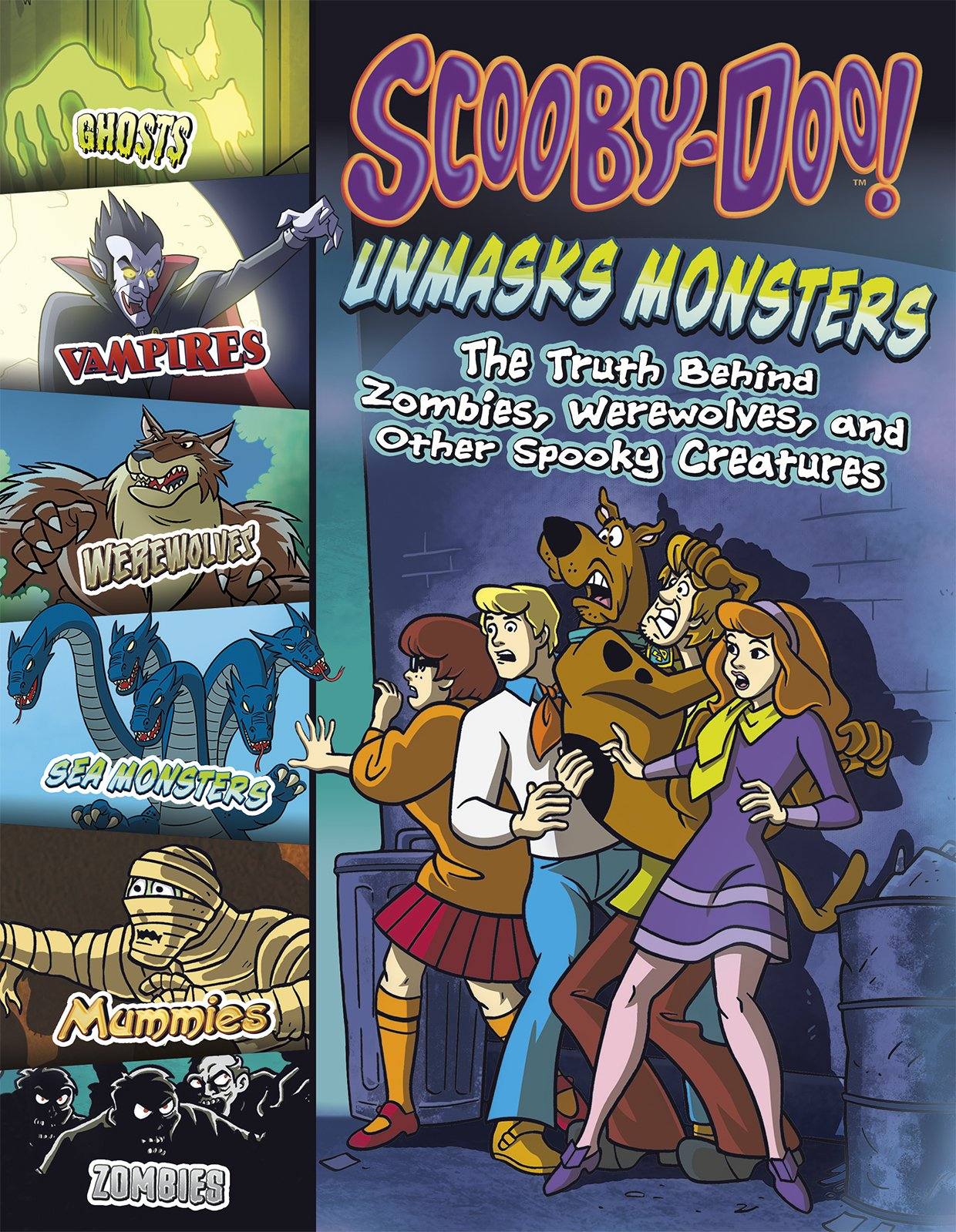 Download Scooby-Doo! Unmasks Monsters: The Truth Behind Zombies, Werewolves, and Other Spooky Creatures ebook