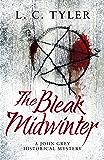 The Bleak Midwinter (A John Grey Historical Mystery Book 5)