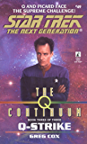 The Q Continuum: Book Three: Q-Zone (Star Trek: The Next Generation 49)