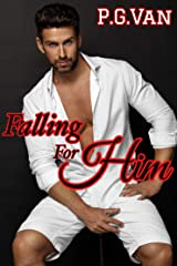 Falling For Him: A Passionate Love Story Kindle Edition