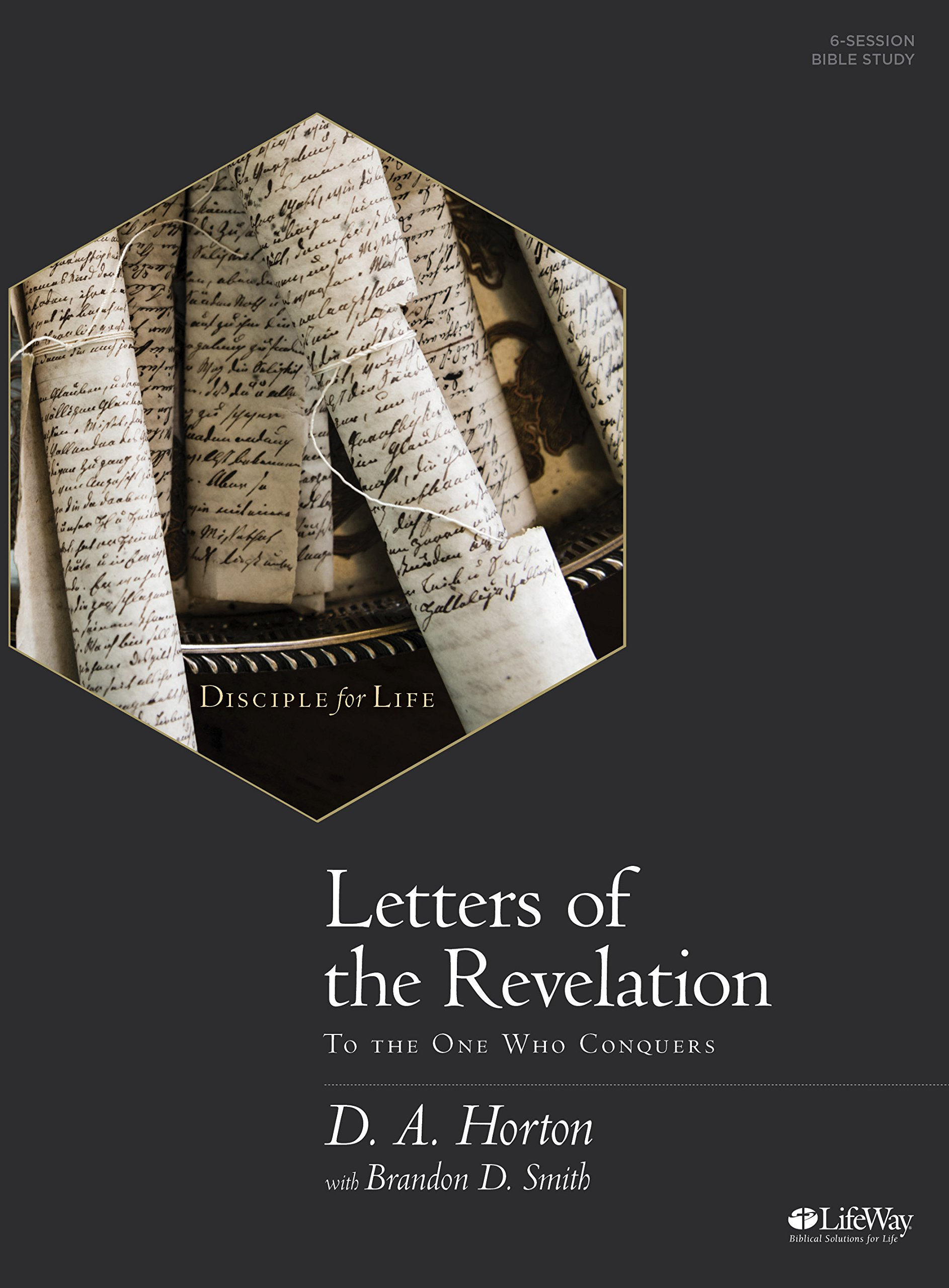 Letters Of The Revelation  Bible Study Book: To The One Who Conquers