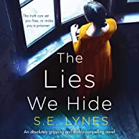 The Lies We Hide: An Absolutely Gripping and Darkly Compelling Novel