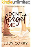 Don't Forget Me (Ridgewater High Romance Book 2)