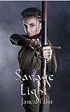 Savage Light (Darkening Light Book 2)