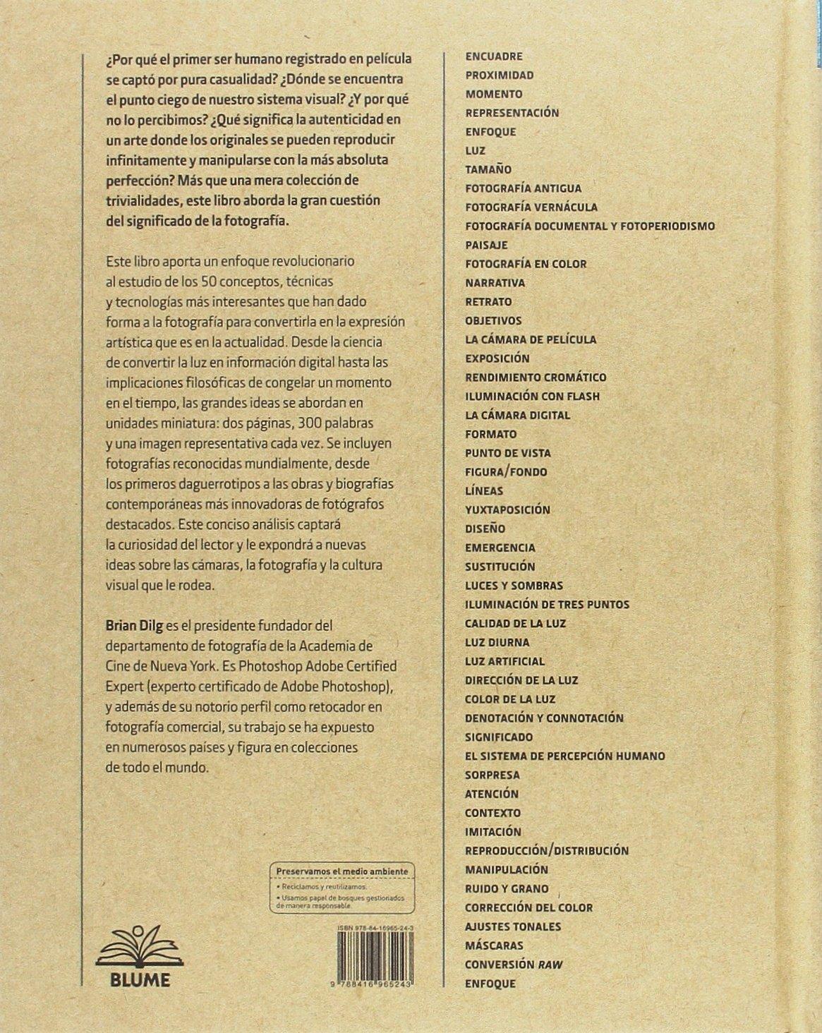 50 conceptos de fotografía: Amazon.es: Dilg, Brian, Rodríguez ...