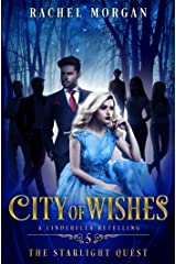 City of Wishes 5: The Starlight Quest Kindle Edition