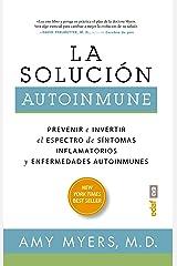 La solución autoinmune: Prevenir e invertir el espectro de sintomas y enfermedades autoinmunes (Plus vitae) (Spanish Edition) Paperback