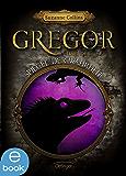 Gregor und der Spiegel der Wahrheit: Band 3