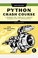 Python Crash Course, 2nd Edition: A Hands-On, Project-Based Introduction to Programming Kindle Edition