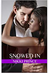 Snowed In Kindle Edition
