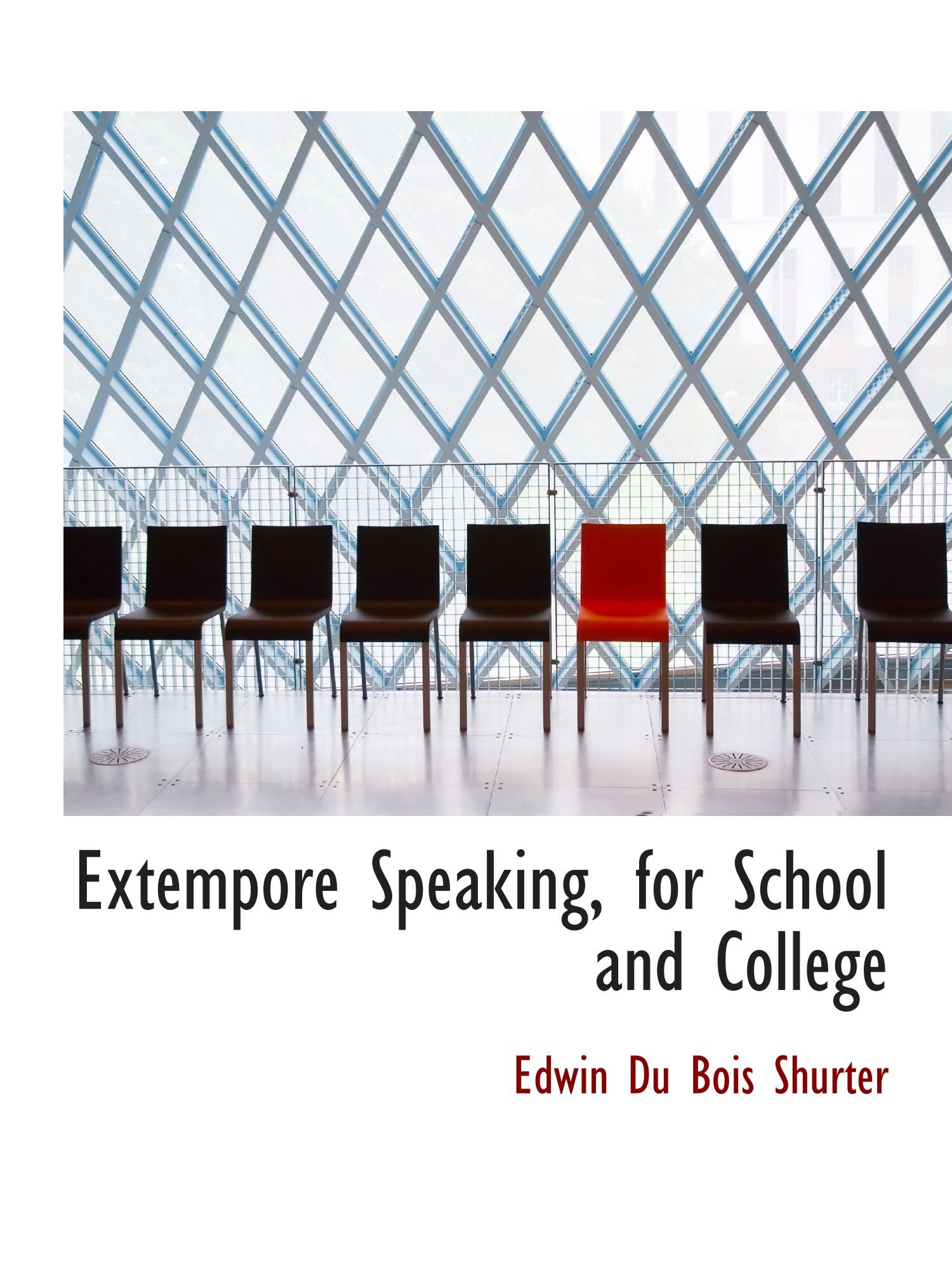 Extempore Speaking, for School and College pdf epub