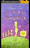 Amor's Five: Dich schickt das Himmelreich (Band 5) (German Edition)