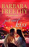 Just One Kiss (Whisper Lake Book 4)