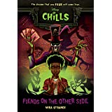 Fiends on the Other Side (Disney Chills, Book Two) (Disney Chills, 2)