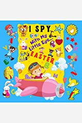 I Spy With My Little Eye Easter: A Fun Guessing Game Book For 2-5 Year Olds | Fun Activity Picture Book For Kids | Easter Gift For Boys and Girls Kindle Edition