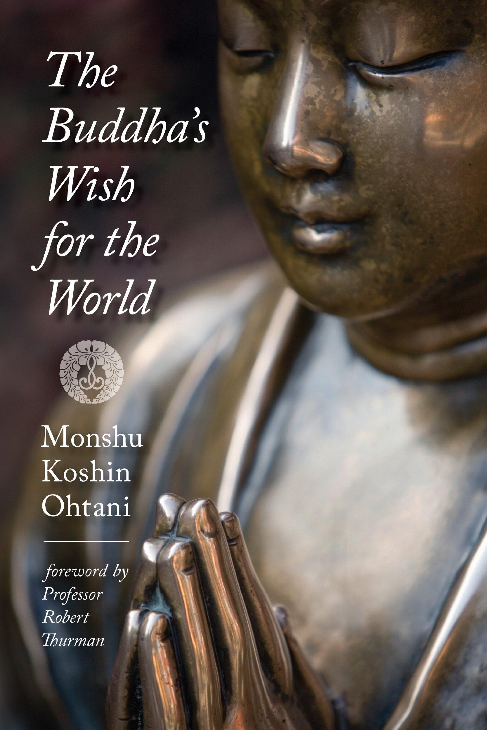 The Buddha's Wish for the World PDF