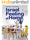 Israel Feeling at Home: 10 Unique Interior Design Styles