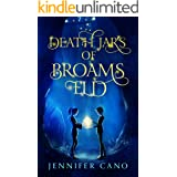 Death Jars of Broams Eld (Broams Eld Book 2, a Kids Fantasy Mystery Series)