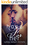 Hope for Her (Hope Series Book 1)