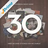 30: Three Decades of Songs for the Church