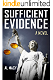 Sufficient Evidence: A Novel (Goodlove and Shek Book 2)