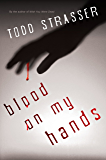 Blood on My Hands (The Thrillogy)