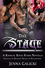 The Stage: Radical Rock Stars Book 6 Kindle Edition