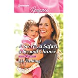 A Secret, a Safari, a Second Chance (Destination Brides Book 4)