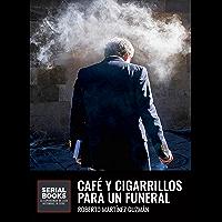 Café y cigarrillos para un funeral (Eva Santiago nº 2)