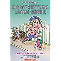 Baby-Sitters Little Sister Graphic Novel # 2: Karen's Roller Skates